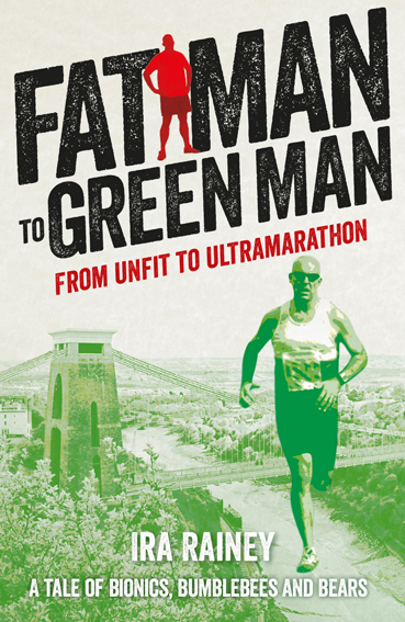 Book Review: Fat Man to Green Man (From Unfit to Ultramarathon)